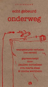 19512435-Echt-Gebeurd---onderweg-Paulien-Cornelisse-Micha-Wertheim-Eva-Maria-Staal